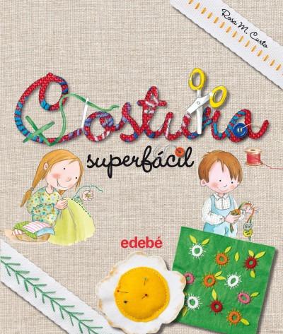 costura superfacil(libro infantil y juvenil)