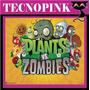 Kit Imprimible Plants Vs Zombie + Candy Bar + Regalo