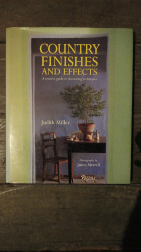 country finishes and effects, judith miller.