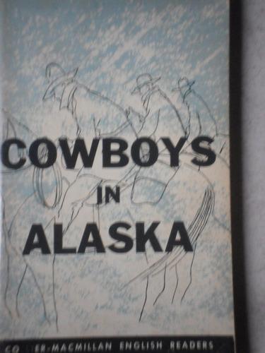 cowboys in alaska-collier-macmillan english-1967-importado