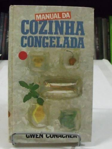 cozinha congelada - gwen conacher