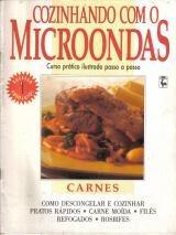 cozinhando com o microondas 1 * carnes