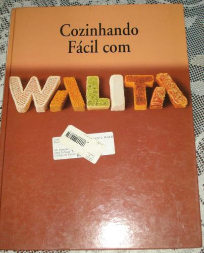 cozinhando fácil com walita editora boccatos