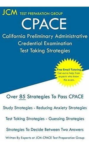 cpace california preliminary administrative credential exam