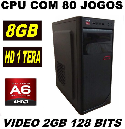 cpu gamer com 80 jogos 8gb  video 2gb hd 1 tera  csgo