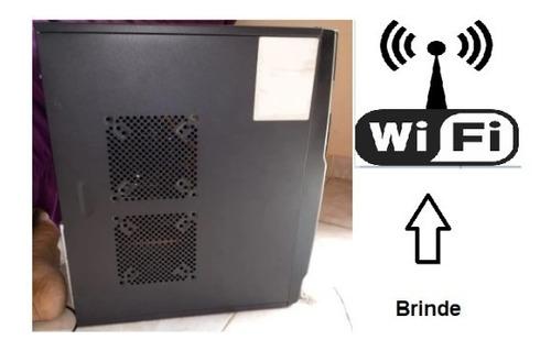 cpu space br  com wifi  i3 4 gigas de mem