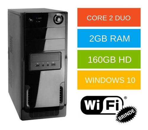 cpu wise core 2 duo ram 2gb hd 160gb