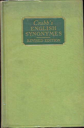 crabb´s english synonymes by george crabb,a.m.