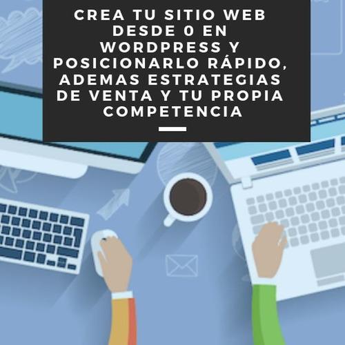 crea tu sitio web desde 0 en wordpress y posicionarlo rápido