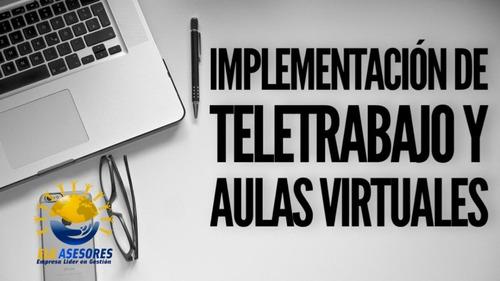 creación de aulas virtuales y oficinas para tele trabajo.