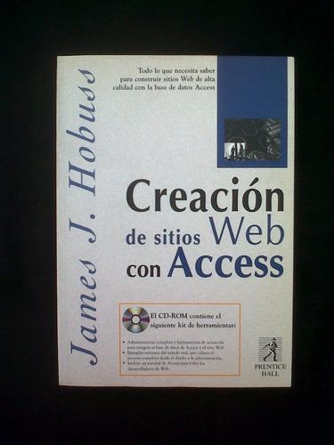 creacion de sitios web con access, james j. hobuss
