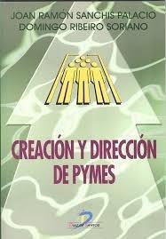 creación y dirección de pymes. sanchis palacio. ribeiro