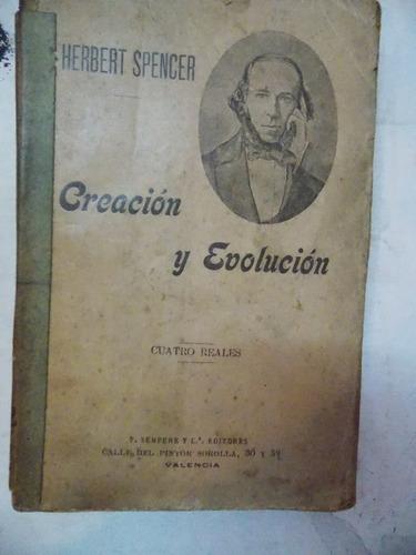 creación y evolución, r. spencer, valencia