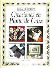 creaciones en punto de cruz(libro )
