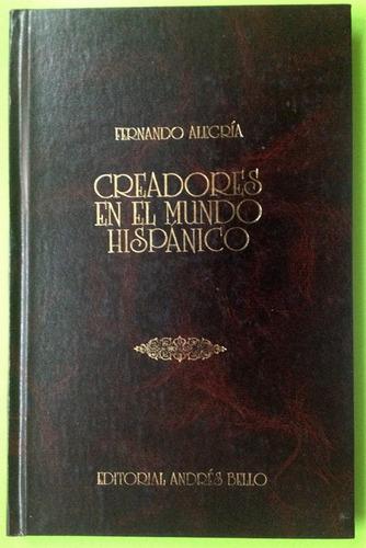 creadores en el mundo hispánico  -  fernando alegría.