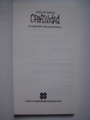 creatividad la ingeniería del pensamiento - garcía 1998