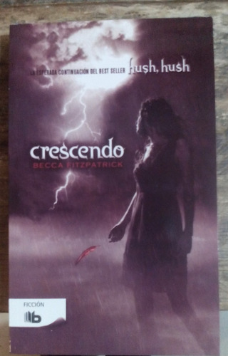 crescendo. hush hush. becca fitzpatrick