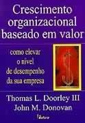 crescimento organizacional baseado em valor, thomas l.