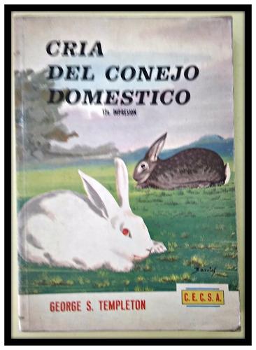 cría del conejo doméstico george templeton
