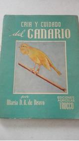 Cria Y Cuidado Del Canario Maria De Bravo