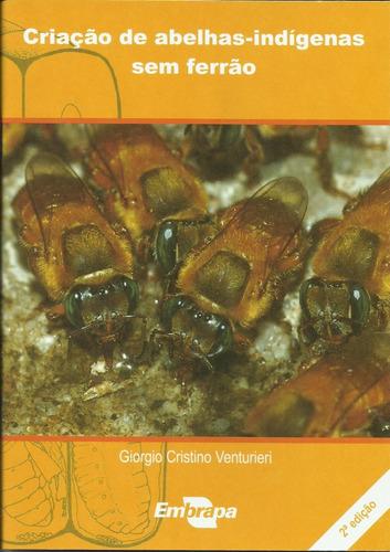 criação de abelhas indígenas sem ferrão, 2ª edição