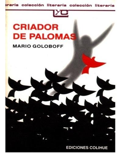 criador de palomas - mario goloboff