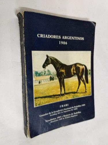 criadores argentinos 1986 - criadores arg. sangre pura