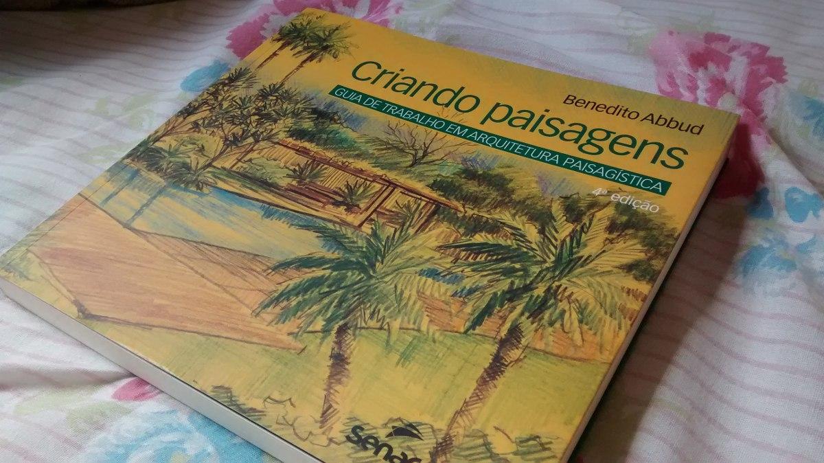 livro criando paisagens benedito abbud