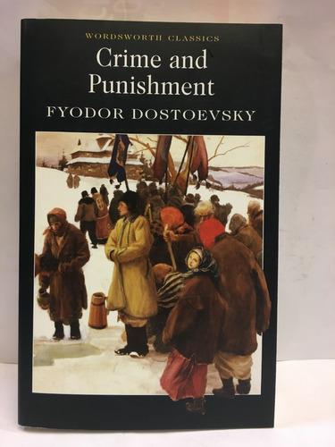 crime and punishment - fyodor dostoevsky - wordsworth