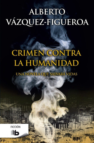 crimen contra la humanidad / vázquez figueroa (envíos)