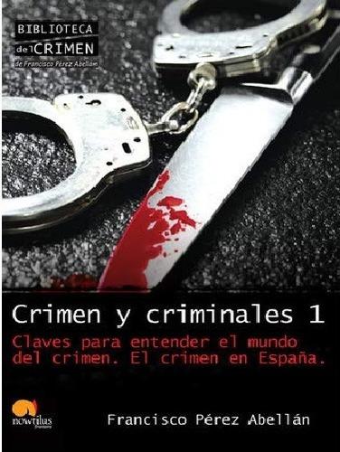 crimen y criminales - claves para entender el crimen - f p a