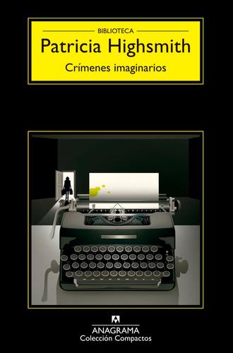 crímenes imaginarios - patricia highsmith