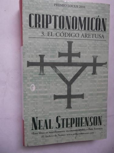criptonomicon 3 codigo aretusa neal stephenson cyberpunk