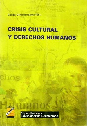 crisis cultural y derechos humanos. c. schickendantz (co)