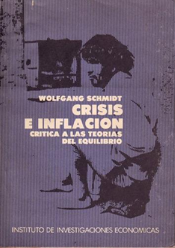 crisis e inflacion // wolfgang schmidt