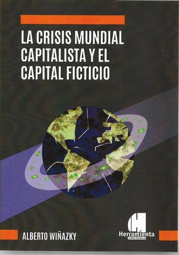 crisis mundial capitalista el capital ficticio wyñazky (he)