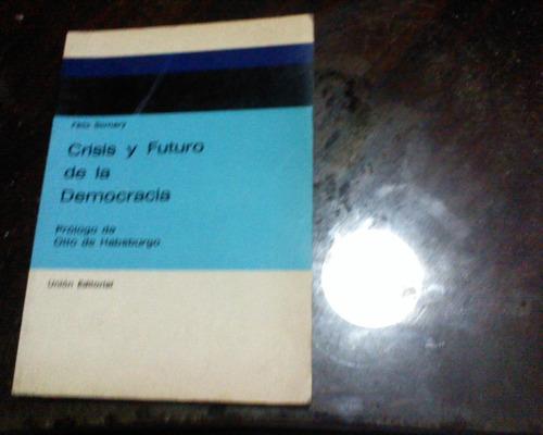 crisis y futuro de la democracia felix somary