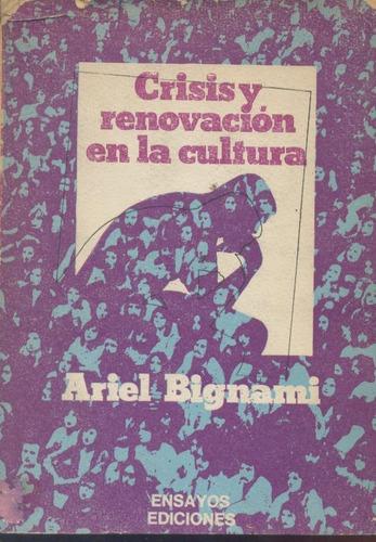 crisis y renovación en la cultura - ariel bignami