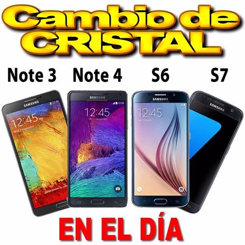 cristal samsung s6 s7 note 3 y note 4 colocación gratis!!