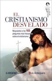 cristianismo desvelado el de antequera luis