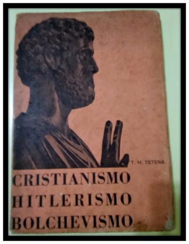 cristianismo hitlerismo bolchevismo t.h. tettens