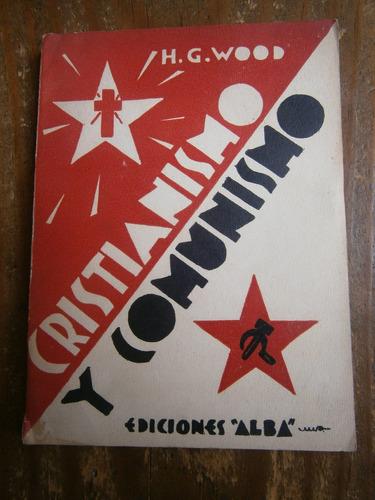 cristianismo y marxismo h.g. wood mexico 1935