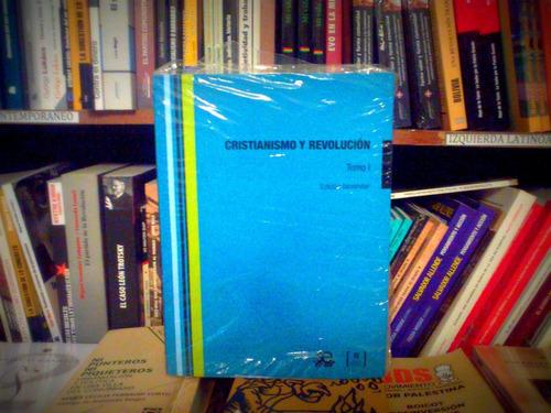 cristianismo y revolución - edición facsimilar - tomo i y ii