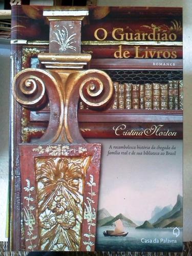 cristina morton o guardiao de livros romance casa da palavra