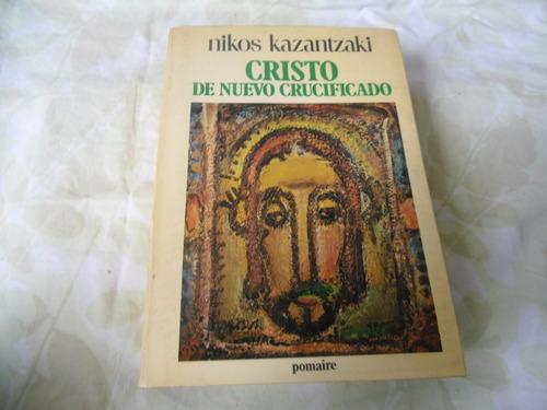 cristo de nuevo crucificado (nikos kazantzaki)