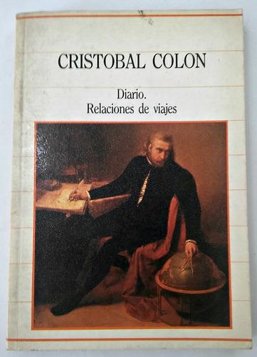 cristobal colón  diario, relaciones de viajes