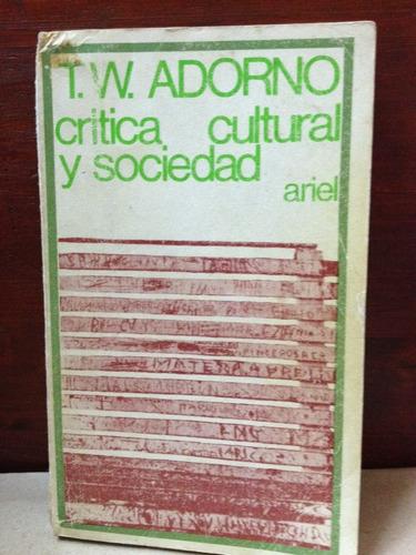critica cultural y sociedad - t. w. adorno - ariel - 1969
