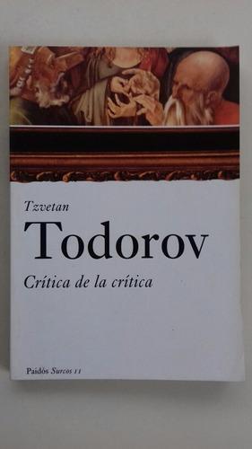 critica de la critica , tzvetan todorov.