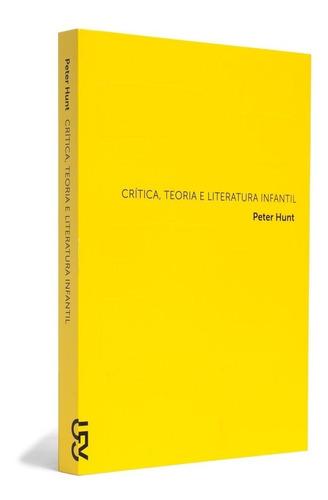 crítica, teoria e literatura infantil - cosac & naify