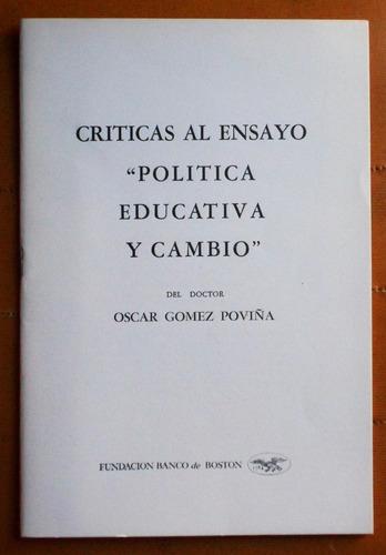 críticas al ensayo  política educativa y cambio  / g. poviña
